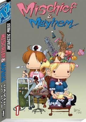 Mischief & Mayhem 9780978772567