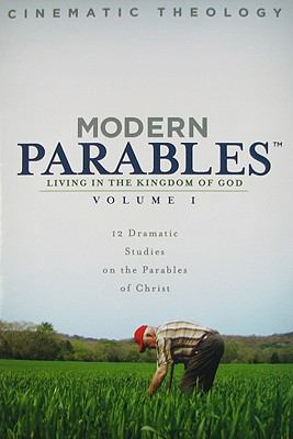 Modern Parables, Volume 1: Living in the Kingdom of God [With CD and Student Book and Teacher's Guide] 9780979852404