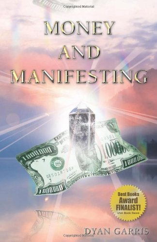 Money and Manifesting 9780977614066