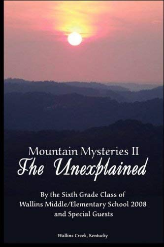 Mountain Mysteries II: The Unexplained 9780979510397