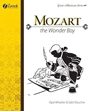 Mozart the Wonder Boy 9780974650531