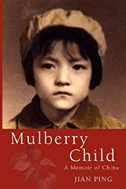 Mulberry Child 9780979494864