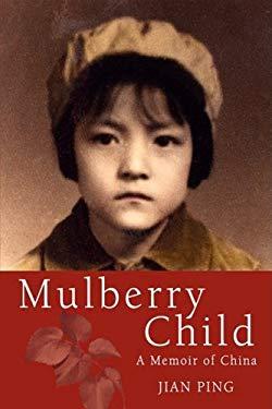 Mulberry Child 9780979494871