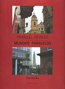 Mundos Paralelos = Parallel Worlds 9780977341603