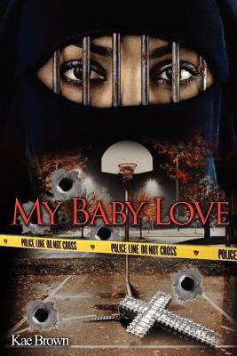 My Baby Love 9780976471035