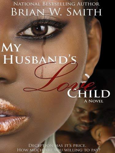 My Husband's Love Child 9780977793990