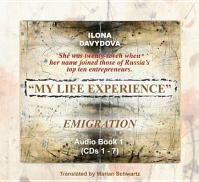 My Life Experience: Emigration, Vol. 1:1 9780979242410