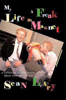 My Life as a Freak Magnet 9780977281947