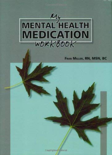 My Mental Health Medication Workbook 9780974971186