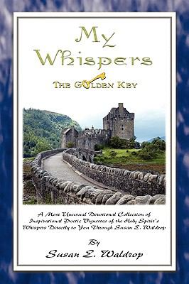 My Whispers [The Golden Key] 9780975867723