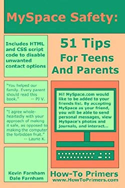 Myspace Safety: 51 Tips for Teens and Parents 9780977883356
