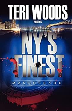 NY's Finest: Masquerade 9780977323463