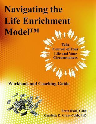 Navigating the Life Enrichment Model 9780974461724
