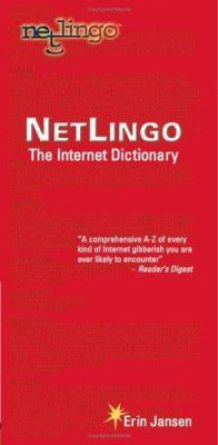 Netlingo: The Internet Dictionary
