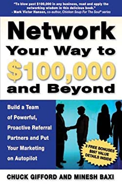 Network Your Way To $100,000 And Beyond
