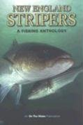 New England Stripers: A Fishing Anthology 9780970653833