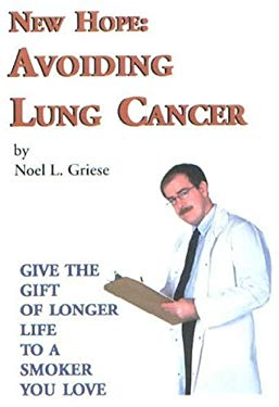 New Hope: Avoiding Lung Cancer 9780970497574
