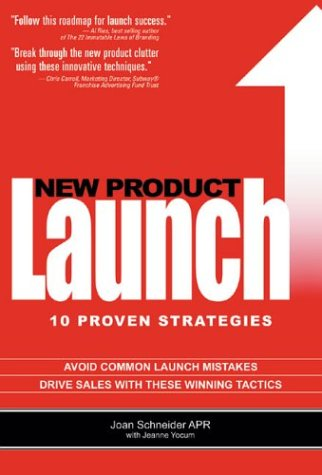 New Product Launch: 10 Proven Strategies 9780975297902