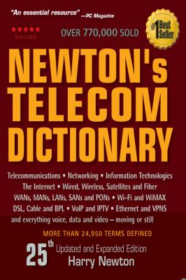 Newton's Telecom Dictionary 9780979387333