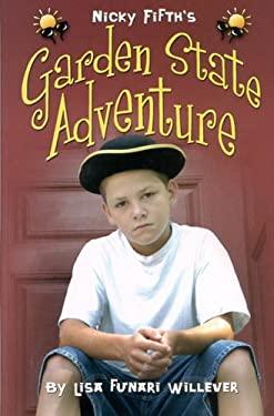 Nicky Fifth's Garden State Adventure 9780976046929