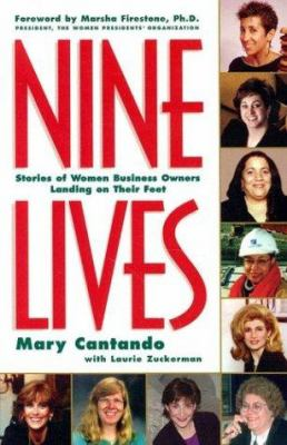 Nine Lives: Stories of Women Business Owners Landing on Their Feet 9780972952804