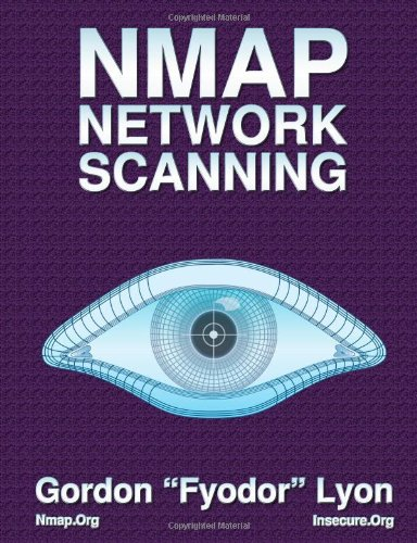 Nmap Network Scanning: The Official Nmap Project Guide to Network Discovery and Security Scanning 9780979958717