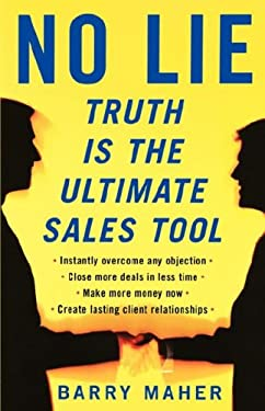 No Lie: Truth Is the Ultimate Sales Tool 9780978732134