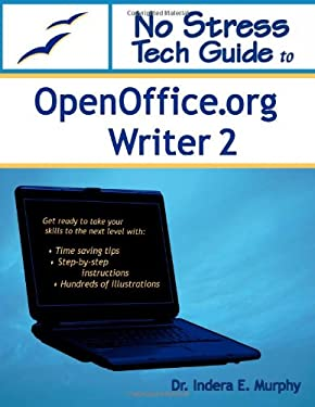 No Stress Tech Guide to Openoffice.Org Writer 2 9780977391240