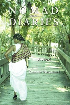 Nomad Diaries, Hard Cover Edition 9780970858740
