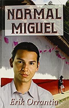 Normal Miguel 9780979777394