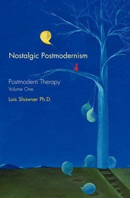 Nostalgic Postmodernism 9780977383801