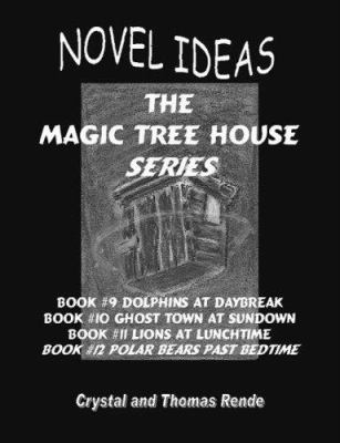 Novel Ideas the Magic Tree House Series Books #09 - #12 9780979357664