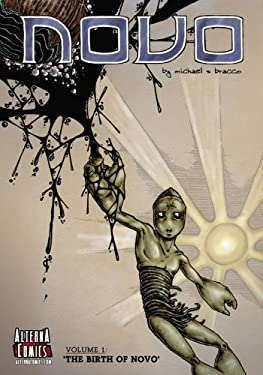 Novo, Volume 1: The Birth of Novo 9780979787447