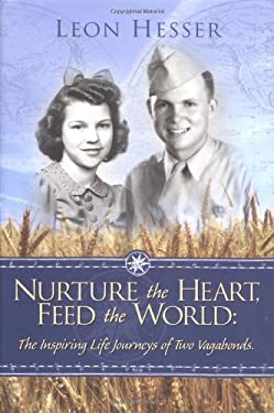 Nurture the Heart, Feed the World 9780974466880