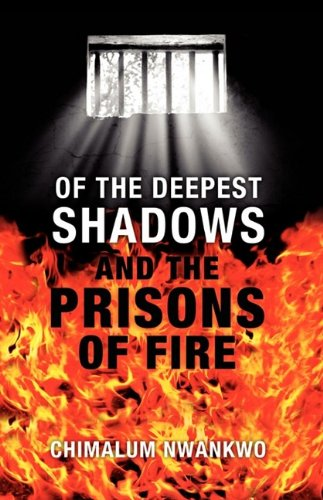 Of the Deepest Shadows and the Prisons O 9780979085826