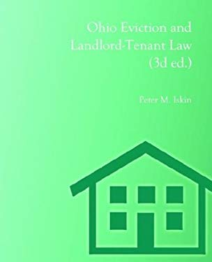 Ohio Eviction and Landlord-Tenant Law (3D Ed.) 9780974058405