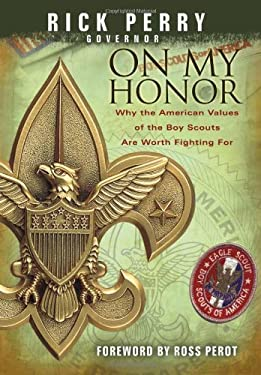 On My Honor: Why the American Values of the Boy Scouts Are Worth Fighting for 9780979646225