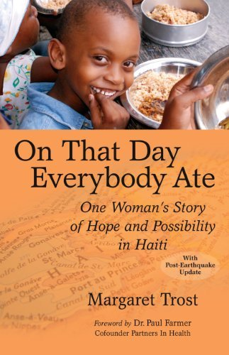 On That Day, Everybody Ate: One Woman's Story of Hope and Possibility in Haiti 9780977333899