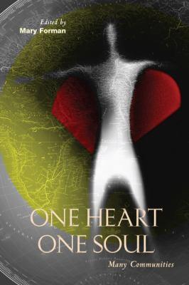 One Heart, One Soul: Many Communities