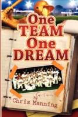 One Team One Dream 9780979988479