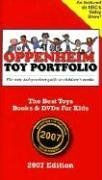 Oppenheim Toy Portfolio: The Best Toys, Books, & DVDs for Kids 9780972105064