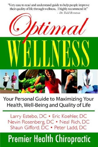 Optimal Wellness: Your Personal Guide to Maximizing Your Health, Well-Being and Quality of Life. 9780972402255