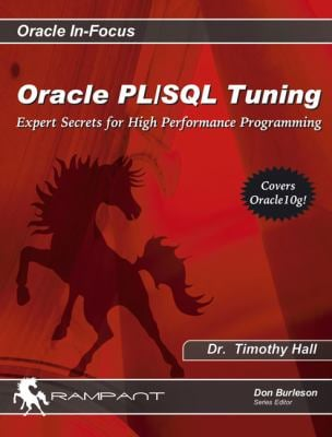 Oracle PL/SQL Tuning: Expert Secrets for High Performance Programming 9780976157397