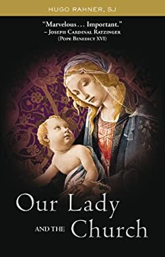 Our Lady and the Church 9780972598118