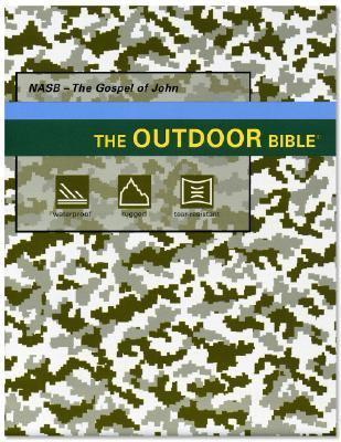 Outdoor Bible-NAS-Gospel of John Military 9780977016976