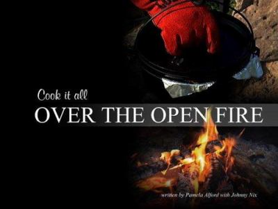 Over the Open Fire 9780977055616