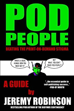 POD People - Beating the Print-On-Demand Stigma 9780978655105