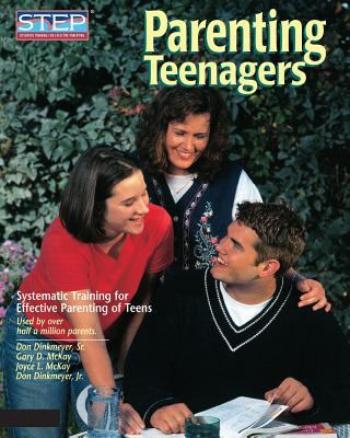 Parenting Teenagers: Systematic Training for Effective Parenting of Teens 9780979554216
