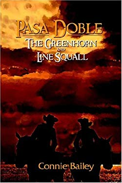 Pasa Doble: The Green Horn and Line Squall 9780977867011