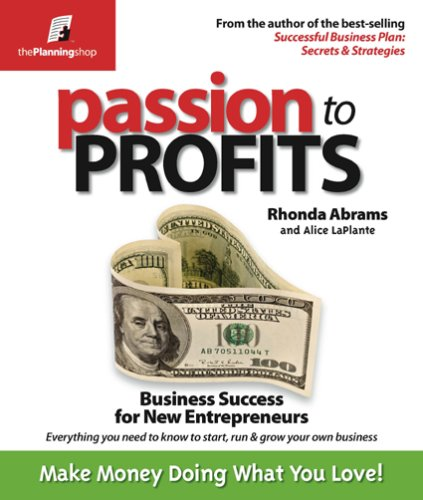 Passion to Profits: Business Success for New Entrepreneurs 9780974080192